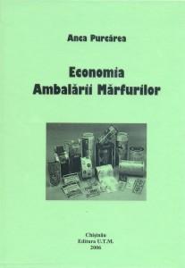 10. Packaging Economics, Anca Purcarea, Technical University of Moldavia Publishing House, Chisinau, 2006