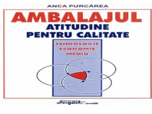 8. Packaging. Attutude for quality, Anca Purcarea, Expert Publishing House, Bucharest, 1999