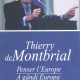 Thierry de Montbrial, Penser l'Europe, 2013 (Book cover)
