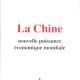 Leon F. Wegnez, La Chine, nouvelle puissance economique mondiale